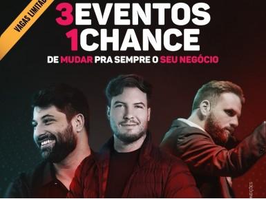 3 Eventos 1 Chance de mudar para sempre a sua vida (lote especial)