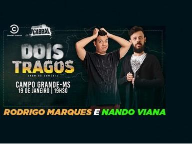 Dois Tragos - Nando Viana e Rodrigo Marques