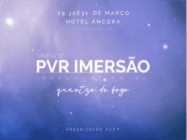 PVR Imersão - Turma Quartzo de Fogo